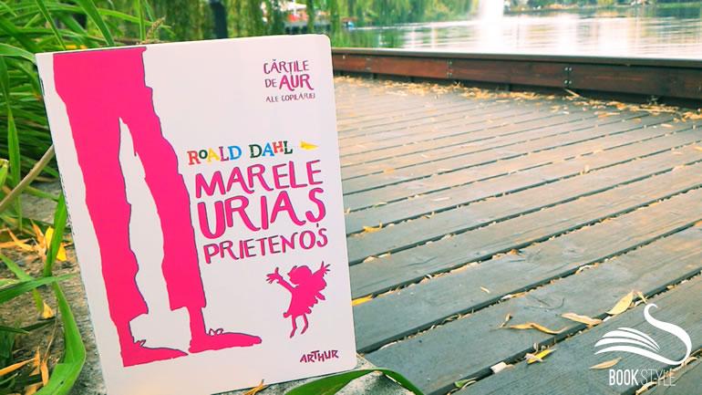 Marele Urias Prietenos -Carte - Editura Arthur - Cartile de aur ale copilariei