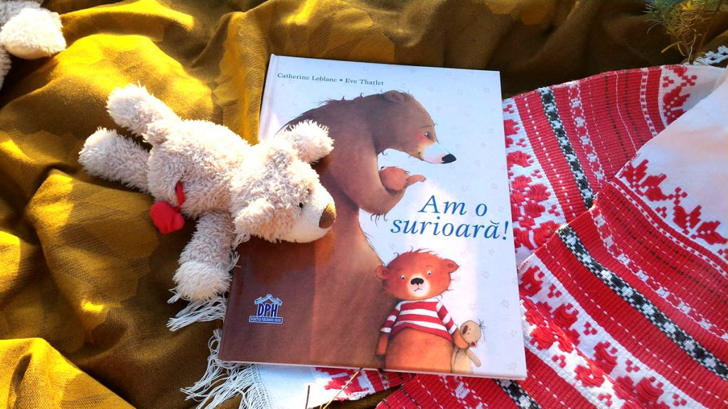 Recenzie carte Am o surioară! Catherine Leblanc și Eve Tharlet, carte ilustrată, editura DPH ISBN 978-606-683-331-8
