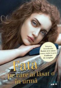Fata pe care ai last-o în urmă, Jojo Moyes - Editura Litera