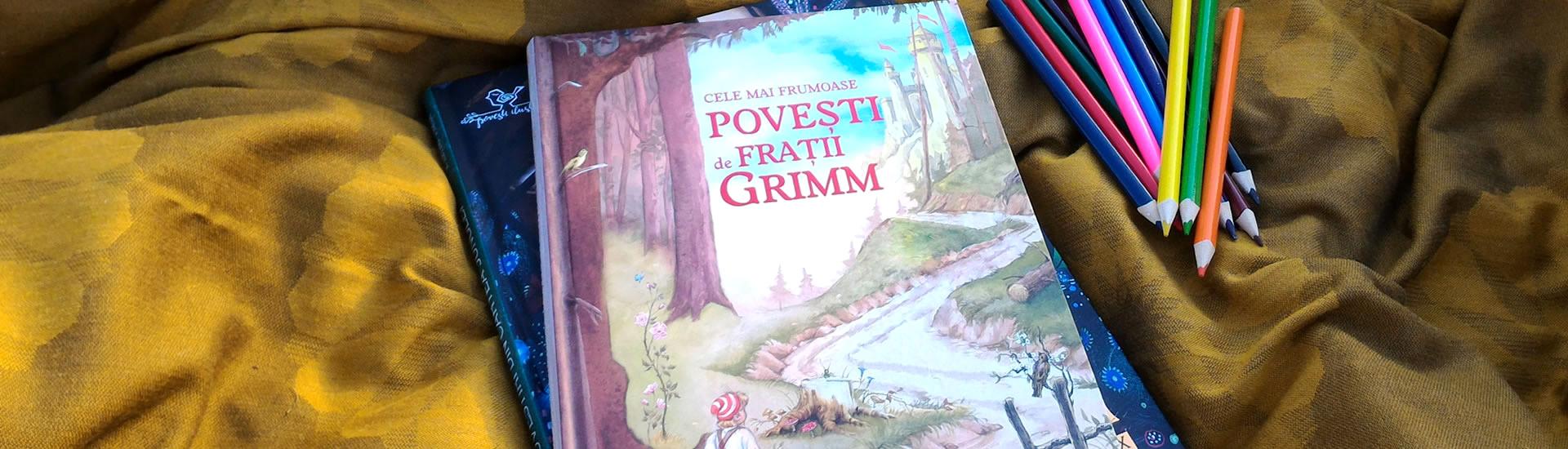 Cele mai frumoase povești de Frații Grimm, editura Corint Junior