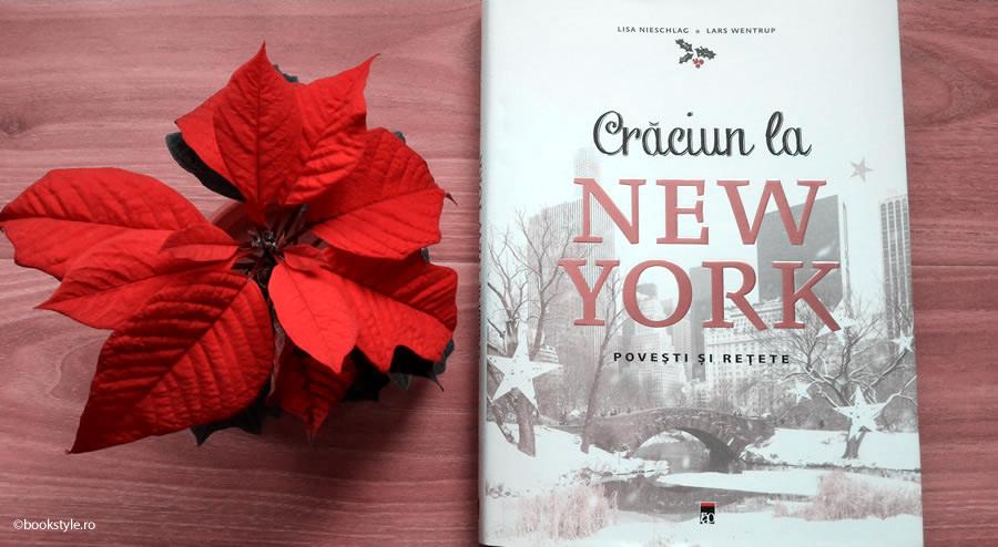 Craciun la New York - Editura RAO - Lisa Nieschlag - Lars Wentrup | Carte de povesti si retete ISBN 9786068516172