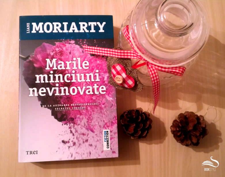 Marile minciuni nevinovate - Liane Moriarty - Editura Trei - Colectia Fiction Connection - ISBN: 978-606-719-325-1