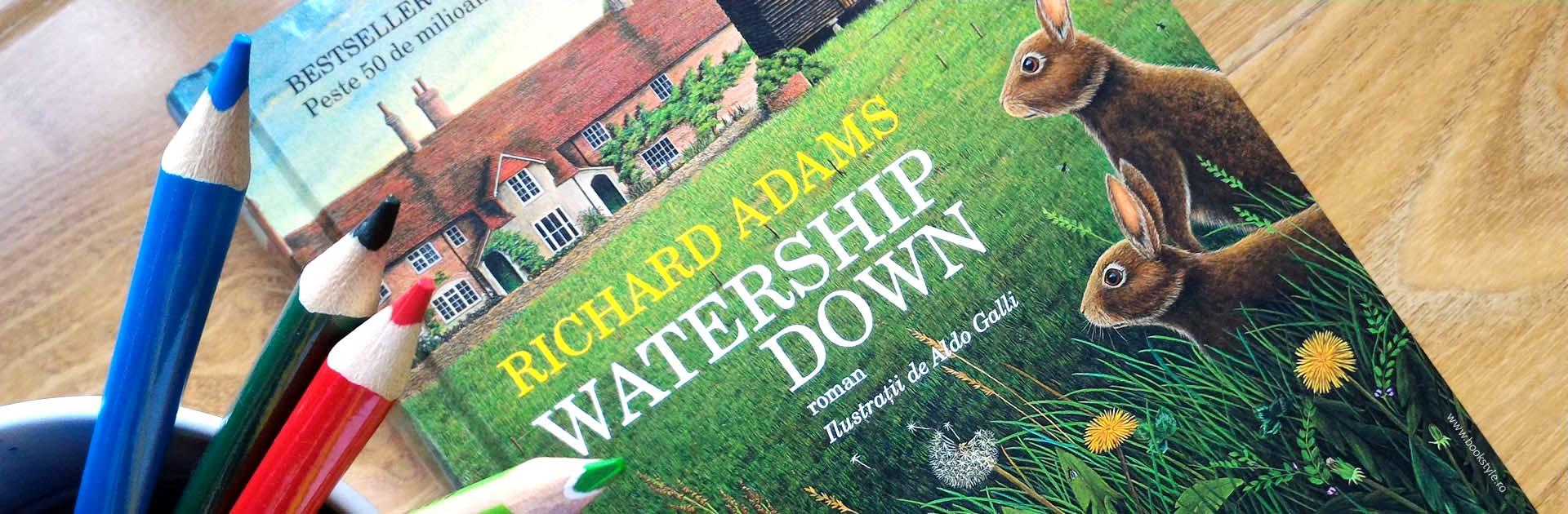 Watership Down - Richard Adams, Editura Humanitas ISBN: 978-973-50-3862-5