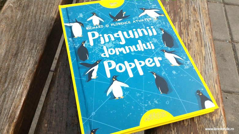 Pinguinii domnului Popper - Richard și Florence Atwater, Editura Arthur ISBN 978-606-788-029-8