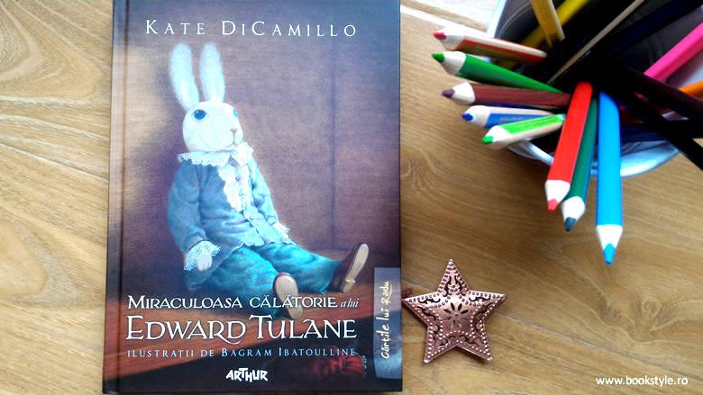 Carte ilustrată. Miraculoasa călătorie a lui Edward Tulane Kate DiCamillo - Editura Arthur