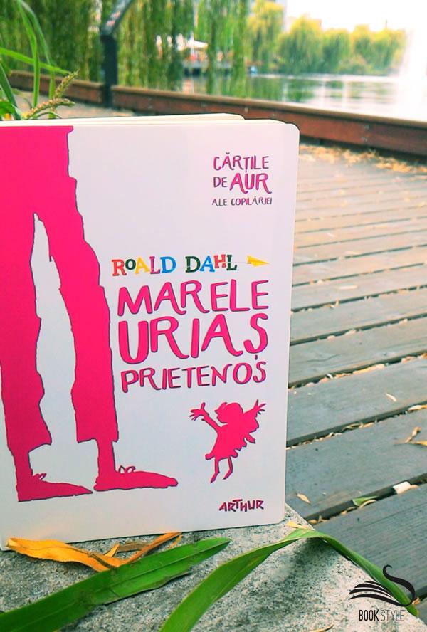Marele Urias Prietenos - Roald Dahl - Editura Arthur