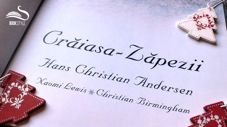 Crăiasa Zăpezii Hans Christian Andersen este repovestită de Naomi Lewis | Carte illustrată pentru copii la Editura Arthur ISBN 978-973-124-202-3