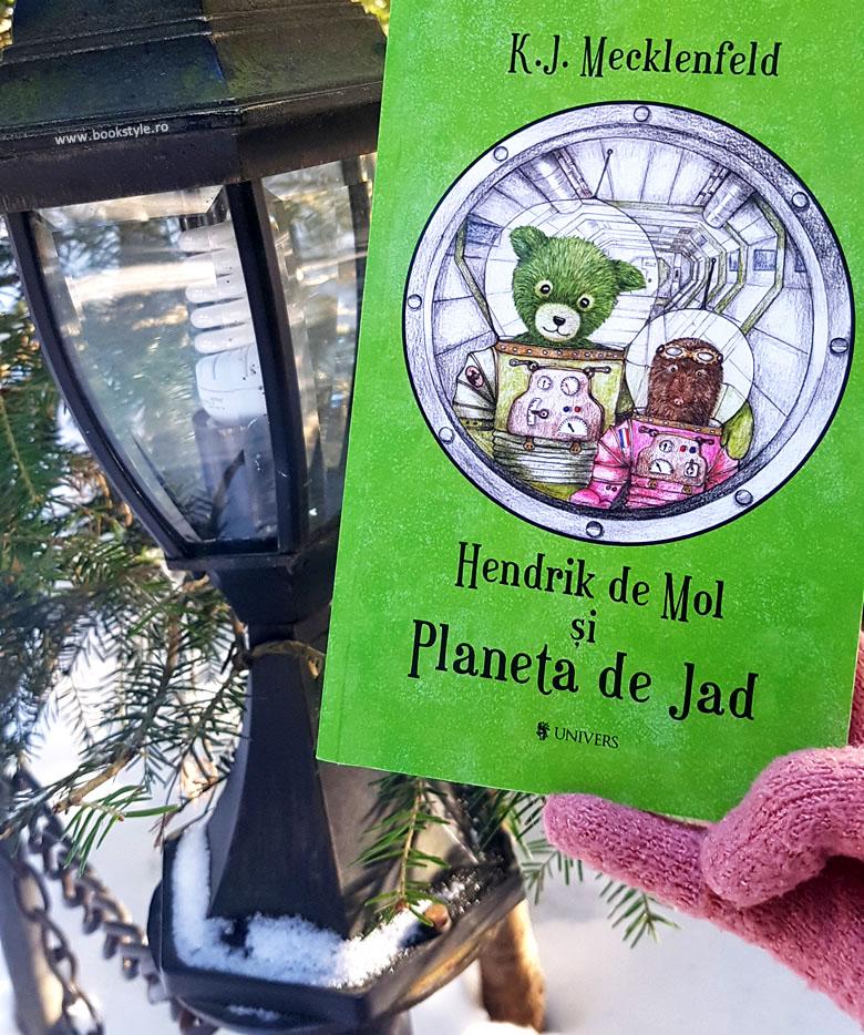 Hendrik de Mol si Planeta de Jad, de K.J. Mecklenfeld - Carte copii - Editura Univers ISBN: 978-606-771-072-4
