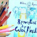 8 povestiri de pe Calea Mosilor - Adina Popescu, Editura Arthur ISBN 978-606-788-047-2