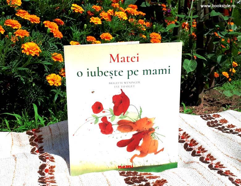 Matei o iubeste pe mami, Brigitte Weninger, Eve Tharlet, Editura Nemi