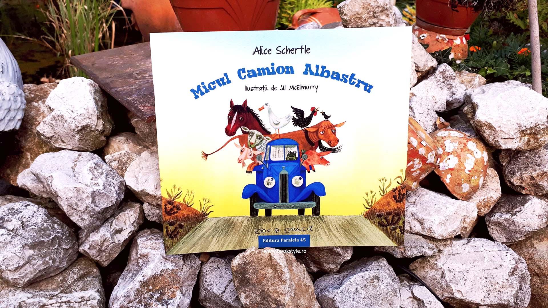 Micul camion albastru, Alice Schertle - Editura Paralela 45 Carte ilustrata, Poezie