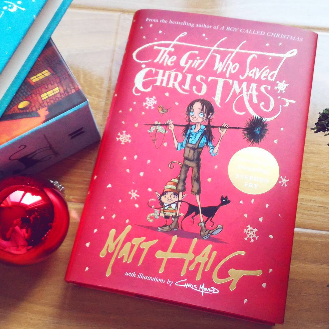 Fata care a salvat Crăciunul - The Girl Who Saved Christmas, de Matt Haig și Chris Mould. Editura Canongate | Carte engleză