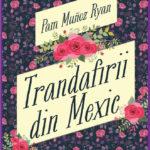 Trandafirii din Mexic, de Pam Muñoz Ryan. Editira Arthur - roman istoric