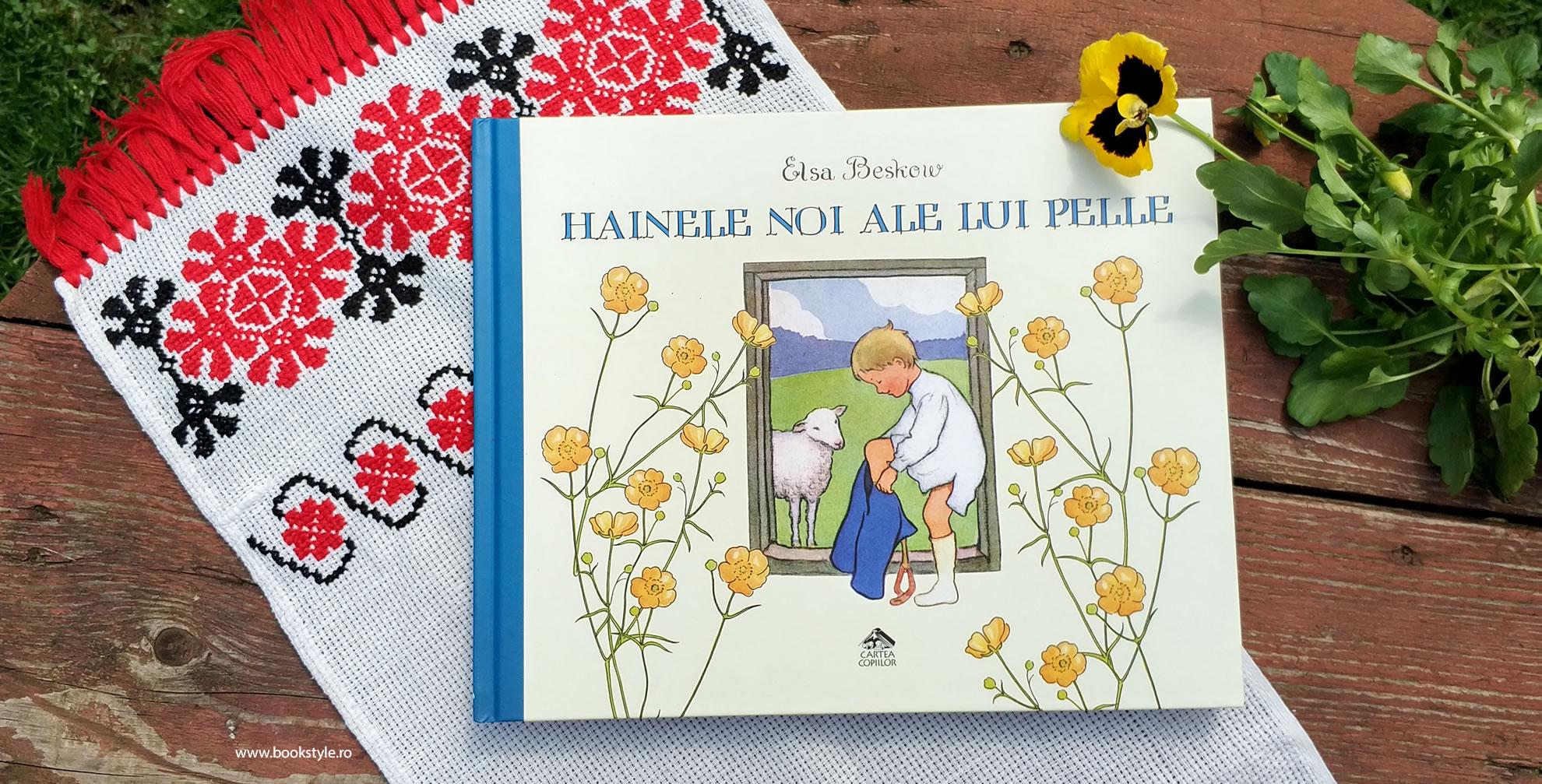 Hainele noi ale lui Pelle, de Elsa Beskow, Editura Cartea Copiilor ISBN: 978-606-8544-49-6