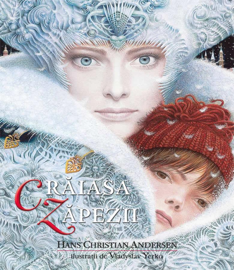 Crăiasa Zăpezii, de Hans Christian – Andersen, cu ilustrații de Vladyslav Yerko - Editura Litera ISBN: 9786063332449