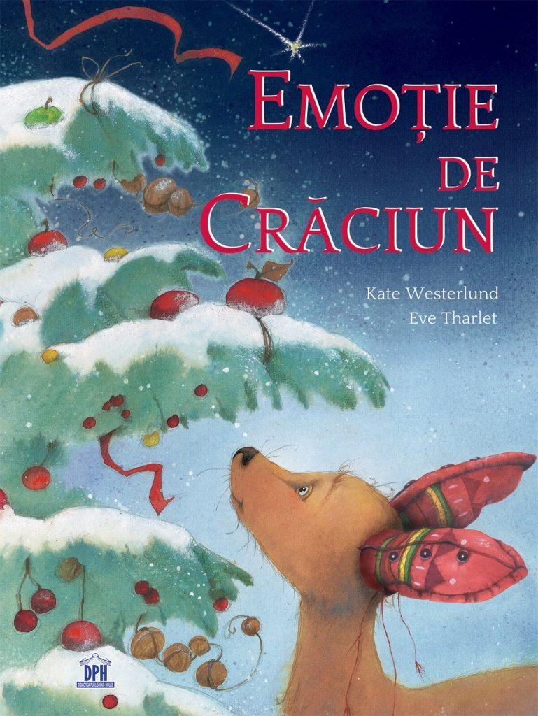Emoție de Crăciun, de Kate Westerlund și Eve Tharlet - DPH ISBN: 978-606-683-812-2