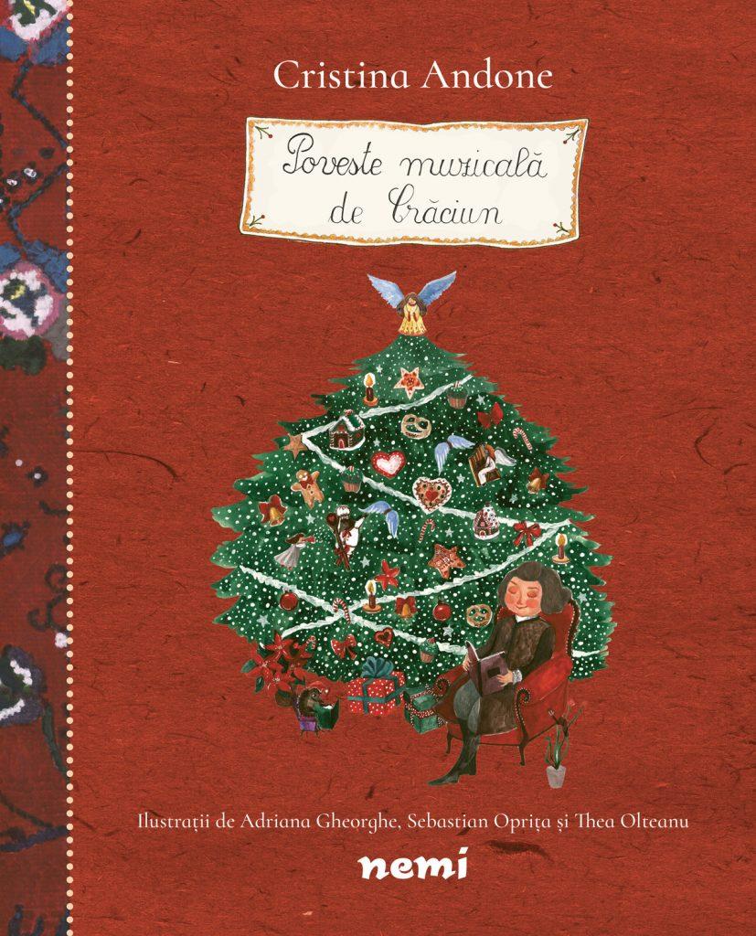 Poveste muzicala de Craciun, de Cristina Andone - Editura Nemira ISBN: 978-606-43-0398-1