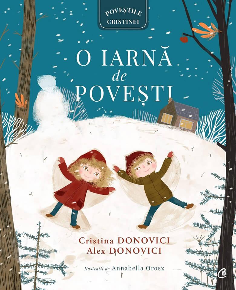 O iarnă de povești, de Cristina Donovici, Alex Donovici și Annabella Orosz