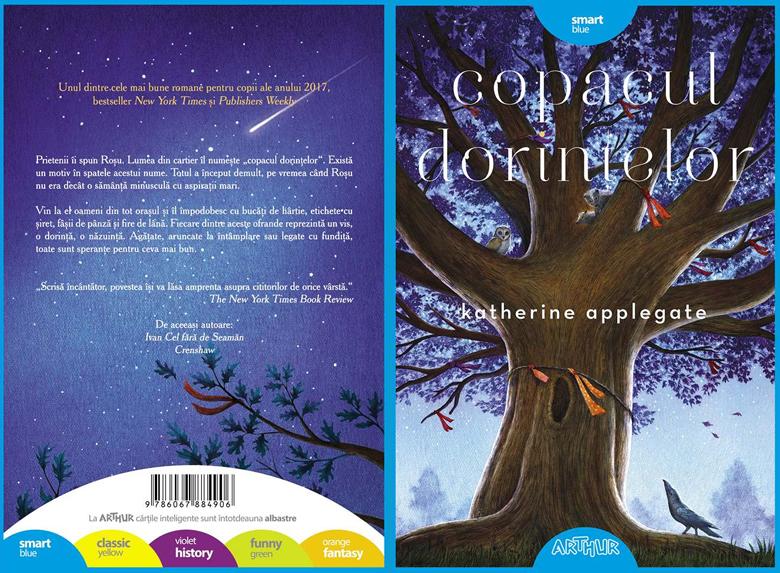 Copacul dorințelor, de Katherine Applegate - Editura Arthur ISBN: 9786067884906