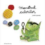 Monstrul culorilor, de Anna Lenas - Carte despre emoții - Editura Nomina ISBN: 978-606-535-820-1
