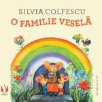 O familie veselă, de Silvia Colfescu - Editura Humanitas