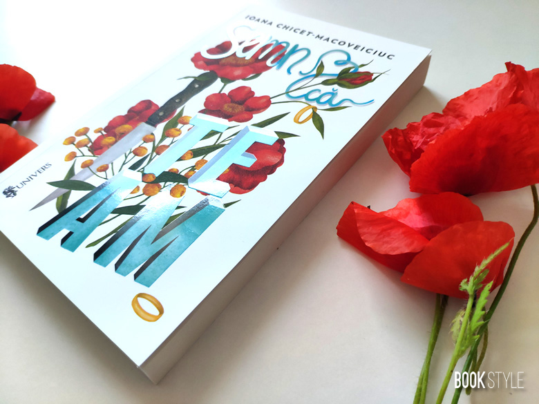 Semn că te am, de Ioana Chicet - Macoveiciuc. Copertă: Alexia Udriște - Editura Univers
