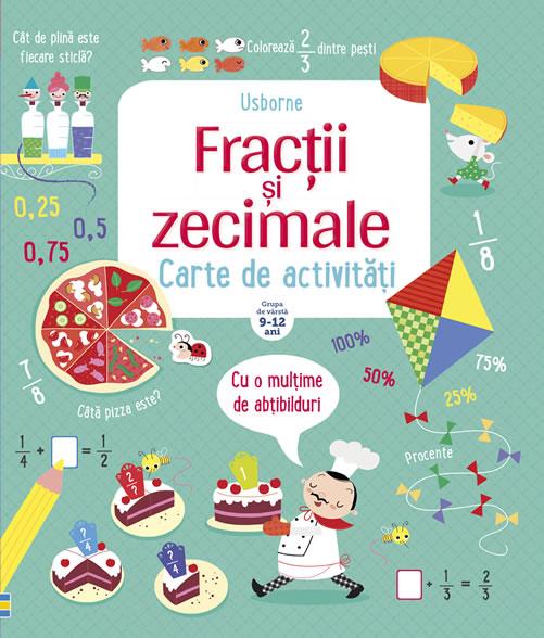 Fracții și zecimale. O carte Usborne în limba română, de activități matematice | Editura Rao