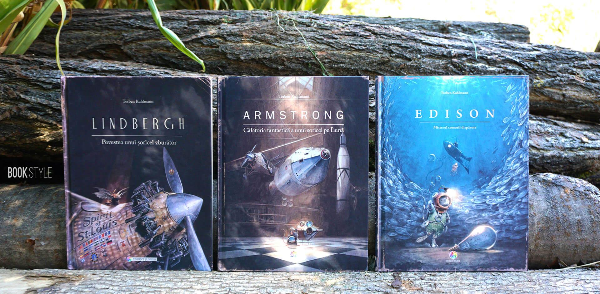 Lindbergh, Armstrong și Edison, de Torben Kuhlmann | Editura Corint Junior
