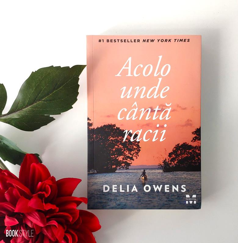 Acolo unde cântă racii, de Delia Owens | Editura Pandora M