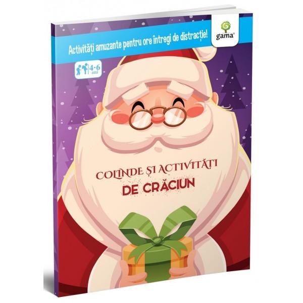Colinde și activități de Crăciun | Editura Gama