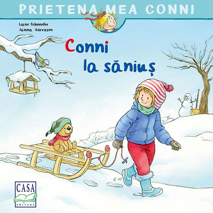 Conni la săniuș, de Liane Schneider, Janina Görrissen | Editura Casa