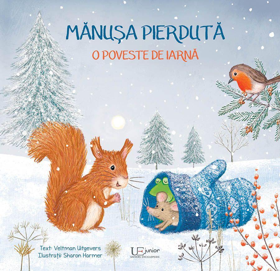 Mănușa pierdută, de Veltman Uitgevers și Sharon Harmer | Univers Enciclopedic Junior