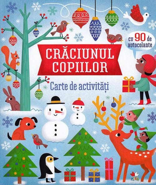 Crăciunul copiilor. Carte de activități cu autocolante | Editura Litera Mică