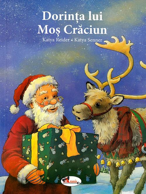 Dorința lui Moș Crăciun, de Katya Reider și Katya Senner | Editura Aramis