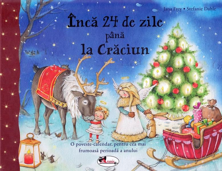 Încă 24 de zile până la Crăciun, de Tina Frey și Stephanie Dahl - Editura Aramis