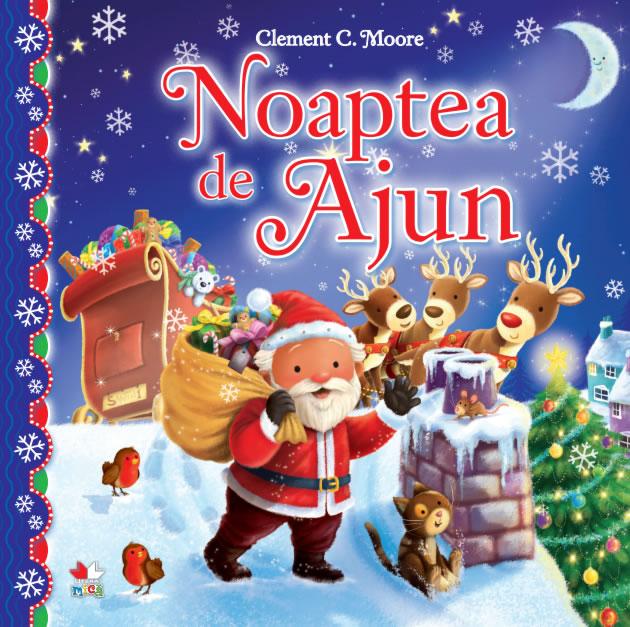Noaptea de Ajun, de Clement C. Moore | Editura Litera Mică