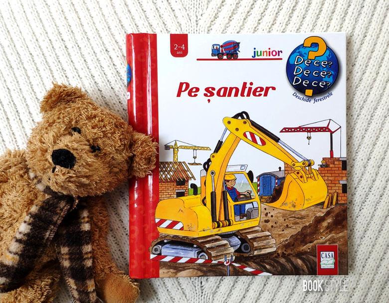 Pe șantier - Colecția Junior 2-4 ani - Editura Casa Carte clapete/ferestre