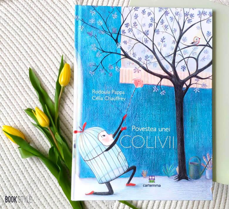 Povestea unei colivii, de Rodoula Pappa și Célia Chauffrey - Editura Cartemma