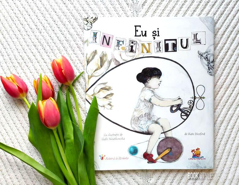 Eu și Infinitul, de Kate Hosford și Gabi Swiatkowska. O poveste despre iubirea infinită și imaginația copiilor | Editura Lizuka Educativ ISBN: 9786068714165