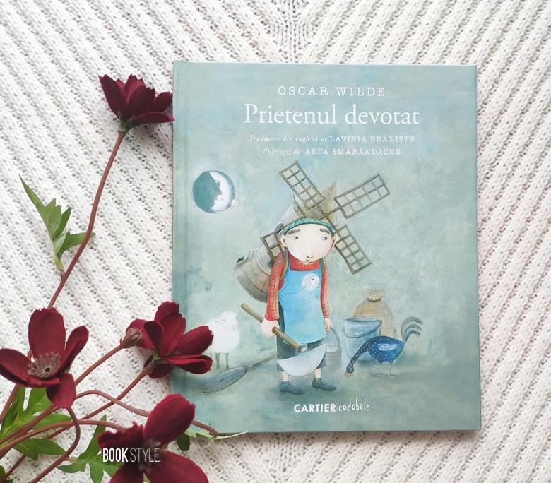 Prietenul devotat, de Oscar Wilde, Anca Smarandache și Lavinia Braniste - Editura Cartier codobelc