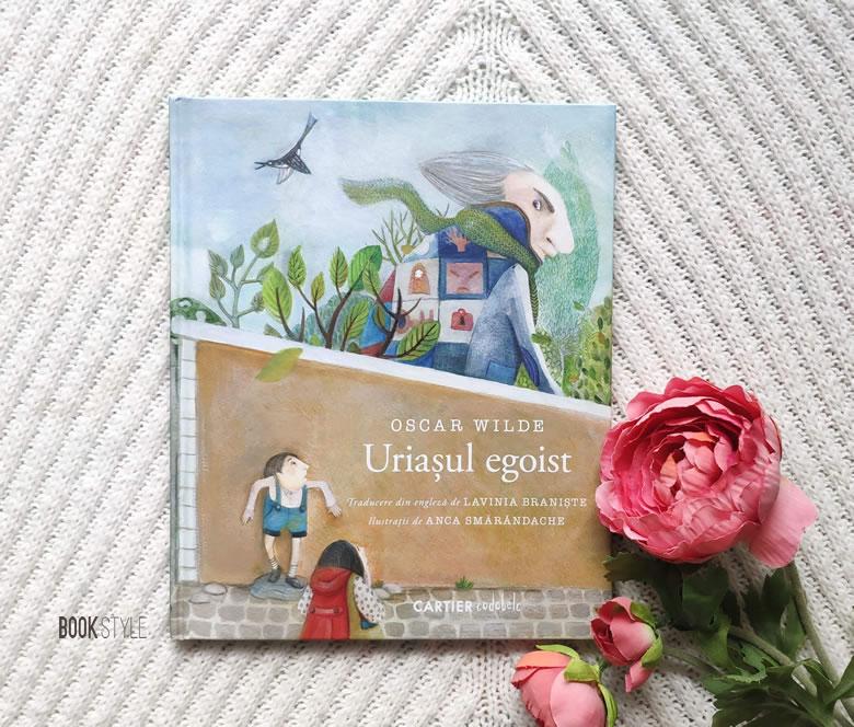 Uriașul egoist, de Oscar Wilde și Anca Smărăndache | Editura Cartier