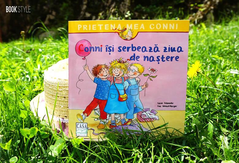 Conni își serbează ziua de naștere, de Liane Schneider și Eva Wenzel-Bürger | Editura Casa