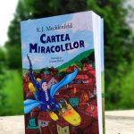 Cartea Miracolelor, de K.J. Mecklenfeld - Editura Humanitas Junior