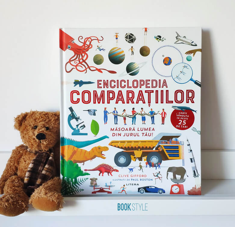 Enciclopedia comparațiilor, de Clive Gifford și Paul Boston | Editura Litera