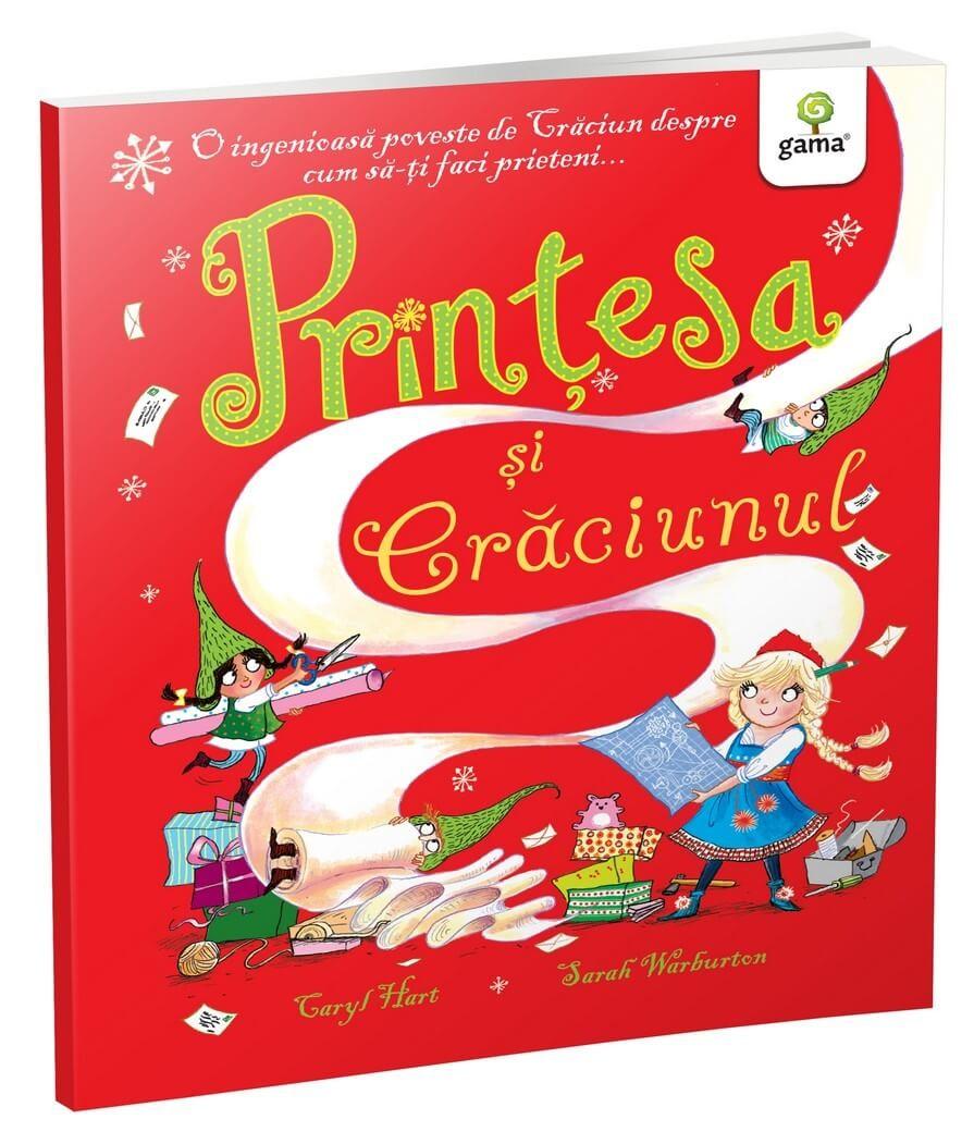 Prințesa și Crăciunul, de Carryl Hart - Editura Gama
