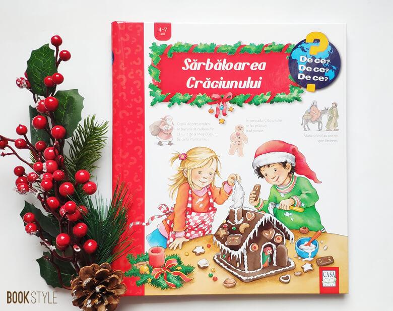 Sărbătoarea Crăciunului - Editura Casa - Colectia De Ce 4-7 ani - Carte cu ferestre interactiva
