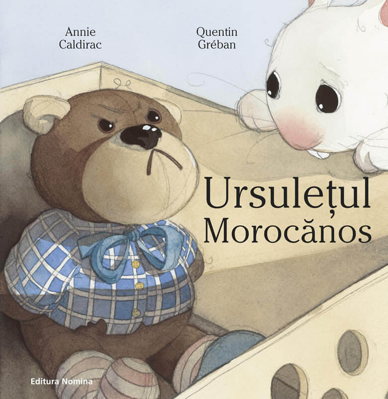 Ursulețul morocănos, de Annie Caldirac și Quentin Greban - Editura Nomina