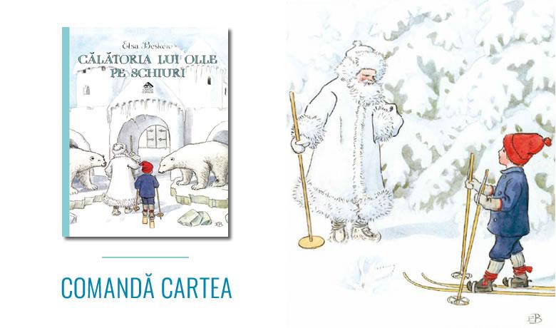 Călătoria lui Olle pe schiuri de Elsa Beskow - Editura Cartea Copiilor