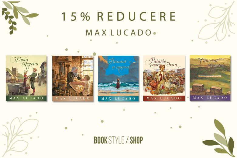 Seria Regelui - Max Lucado - Book Style Shop